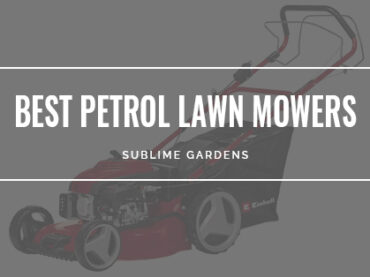 BEST PETROL LAWN MOWERS