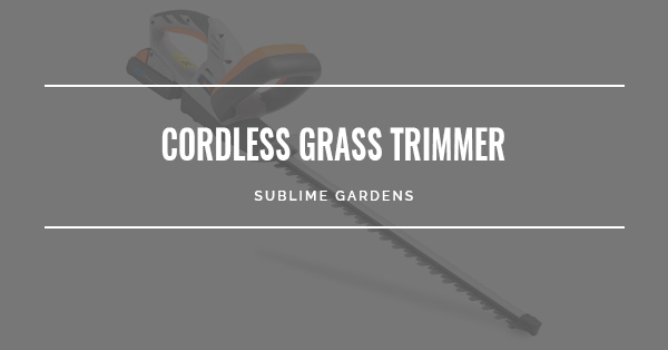 BEST CORDLESS GRASS TRIMMER
