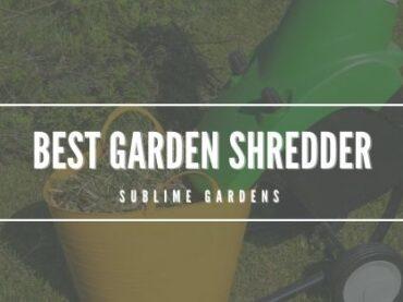 BEST GARDEN SHREDDER